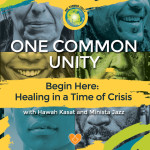One Common Unity: Healing in a Time of Crisis